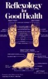 Reflexology for Good Health - Anne Kaye, Don C. Mathan, Don C. Matchan