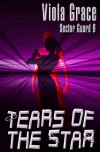 Tears Of The Star - Viola Grace