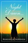 Night Before Dawn - Roschelle McKenzie