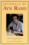 The Journals of Ayn Rand - Ayn Rand