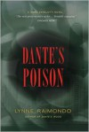 Dante's Poison: A Mark Angelotti Novel - Lynne Raimondo