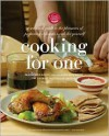 Cooking for One: A Seasonal Guide to the Pleasure of Preparing Delicious Meals for Yourself - The Culinary Institute of America,  Mark Erickson,  Lisa Erickson