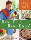 George Stella's Real Food Real Easy - George Stella