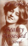 Beauty Possessed - Ben Lokey