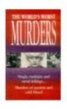 The World's Worst Murders - Unknown