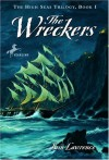 The Wreckers (High Seas Trilogy) - Iain Lawrence