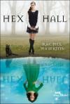Hex Hall  - Rachel Hawkins, Raphaële Eschenbrenner