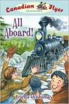 Canadian Flyer Adventures #9: All Aboard! - Frieda Wishinsky, Dean Griffiths