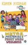 Mates, Mysteries and Pretty Weird Weirdness (Ally's World) - Karen McCombie