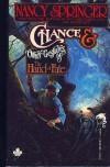Chance & Other Gestures of The Hand of Fate - Nancy Springer