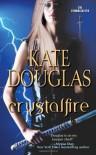 Crystalfire - Kate Douglas