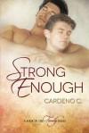 Strong Enough - Cardeno C.