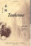 Teahouse - Lao She