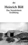 Das Vermächtnis: Erzählung - Heinrich Böll