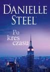 Po kres czasu - Danielle Steel