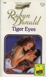 Tiger Eyes (Mills & Boon Romance, #4128) - Robyn Donald