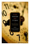 The Thief of Time: Philosophical Essays on Procrastination - Chrisoula Andreou, Mark White
