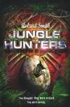Jungle Hunters - Roland Smith