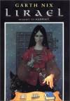 Lirael (The Old Kingdom Trilogy, #2) - Garth Nix