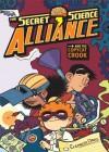 The Secret Science Alliance and the Copycat Crook - Eleanor Davis