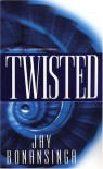 Twisted - Jay Bonansinga