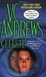 Celeste - V.C. Andrews