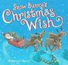 Snow Bunny's Christmas Wish - Rebecca Harry
