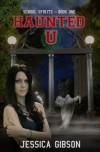 Haunted U (School Spirits) - Jessica Gibson