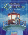 Story Of Remembrance (Lighthouse) - Robert N. Munsch
