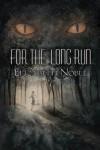 For the Long Run - Elizabeth  Noble, Shobana Appavu
