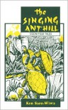 The Singing Anthill - Ken Saro-Wiwa
