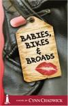 Babies, Bikes and Broads - Cynn Chadwick