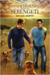 When Dachshunds Ruled the Serengeti - Michael          Murphy