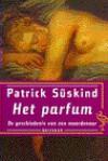 Het parfum: De geschiedenis van een moordenaar - Patrick Süskind, Ronald Jonkers