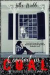 Covered in Coal (Buried Secrets) - Silla Webb