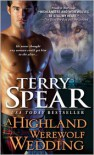 Highland Werewolf Wedding - Terry Spear