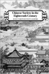 Chinese Society in the Eighteenth Century - Susan Naquin, Evelyn S. Rawski