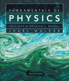 Fundamentals of Physics - David Halliday, Robert Resnick, Jearl Walker