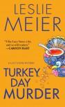 Turkey Day Murder - Leslie Meier