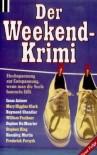 Der Weekend-Krimi - -