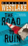 The Road To Ruin - Donald E Westlake