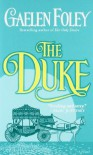 The Duke - Gaelen Foley