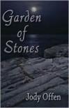 Garden of Stones - Jody Offen