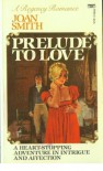Prelude to Love - Joan Smith