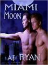 Miami Moon: Vampire's Lair - A.J. Ryan