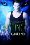 Instinct - J. A. Garland