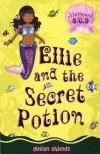 Ellie and the Secret Potion - Gillian Shields, Helen Turner