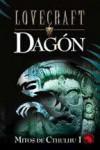Dagon: Ciclo de Cthulhu I: 2 (Lovecraft) - H. P. Lovecraft