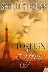 Foreign Affair - Shelli Stevens