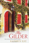 The Gilder - Kathryn Kay